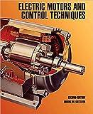 Electric Motors and Control Techniques