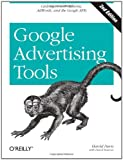 Harold Davis Google Advertising Tools: Cashing in with AdSense and AdWords