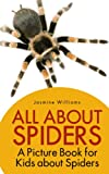Children's Book About Spiders: A Kids Picture Book About Spiders With Photos and Fun Facts