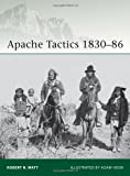 img - for Apache Tactics 1830-86 (Elite) book / textbook / text book