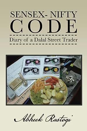 Amazon.com: Sensex- Nifty Code: Diary of a Dalal Street