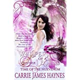 Whispers of a Legend, Part Four- Time of the Nuxvenom ~ Carrie James Haynes