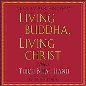 Living Buddha, Living Christ | [Thich Nhat Hanh]