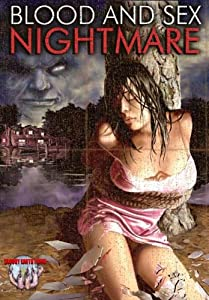 Blood and Sex Nightmare
