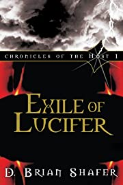 Exile of Lucifer: Chronicles of the Host, Vol 1