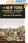 The New York Nobody Knows: Walking 6,...