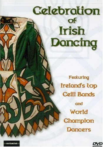 Celebration of Irish Dancing [DVD] [Import]