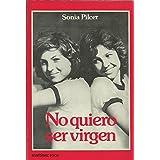 No Quiero Ser Virgen descarga pdf epub mobi fb2