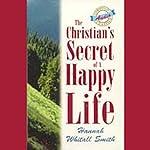 The Christian's Secret of a Happy Life | Hannah Whitall Smith