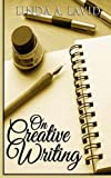 img - for On Creative Writing book / textbook / text book