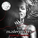 The Masterpiecers Audiobook by Olivia Wildenstein Narrated by Catherine Wenglowski