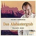Das Alabastergrab (Komissar Haderlein 1) Hörbuch von Helmut Vorndran Gesprochen von: Helmut Vorndran