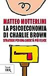 La psicoeconomia di Charlie Brown: St...
