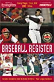 img - for Baseball Register, 2003 Edition : Every Player, Every Stat! book / textbook / text book