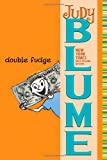 Double Fudge (0525469265) by Blume, Judy