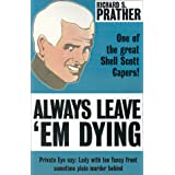 Always Leave 'em Dying (Shell Scott Detective) ~ Richard S. Prather