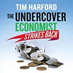 The Undercover Economist Strikes Back | Tim Harford
