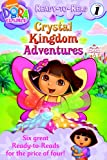 Nick Ready-to-Read Value Pack #4: Crystal Kingdom Adventures; Dora and the Baby Crab; Dora Helps Diego!; Puppy Takes a Bath; I Love My Mami!; Follow Those Feet (Dora the Explorer - Ready to Read - Level 1 - Pre Level 1)