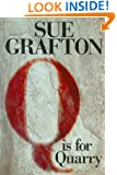 Q is for Quarry (Kinsey Millhone Mystery)