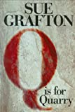 Q is for Quary -1st Edition/1st Printing (0399149155) by Sue Grafton