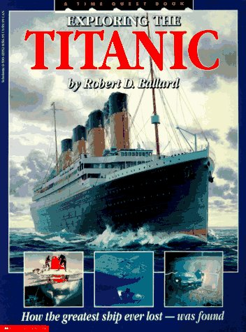 Exploring The Titanic: How The Great Ship Ever Lost- Was Found back-1004530