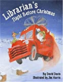 Librarians Night Before Christmas (The Night Before Christmas Series)