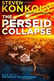 The Perseid Collapse  (The Perseid Collapse Series) (Volume 1)
