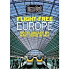 [(Flight Free Europe)] [Author: Time...