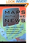 Maps with the News: The Development o...