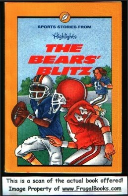 The Bears' Blitz: And Other Sports Stories, Inc. Highlights for Children