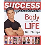 Body for Life Success Journal ~ Bill Phillips