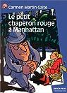 Le Petit Chaperon rouge à Manhattan par Carmen Martín Gaite