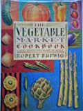 img - for Vegetable Market Cookbook book / textbook / text book
