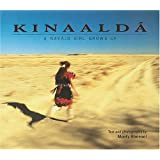Kinaalda: A Navajo Girl Grows Up (We Are Still Here : Native Americans Today)