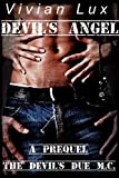 img - for Devil's Angel (Devil's Due Motorcycle Club Prequel) (Biker Erotica) book / textbook / text book
