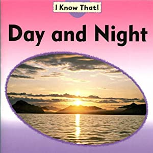 Day and Night (I Know That)