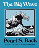 The Big Wave (0381999238) by Buck, Pearl S.