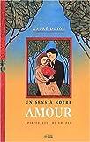 echange, troc André Doyon - Un sens à notre amour : Spiritualité du couple