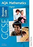 img - for AQA GCSE Mathematics Higher Revision Guide book / textbook / text book