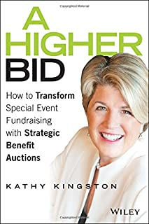 Book Cover: A Higher Bid: How to Transform Special Event Fundraising with Strategic Auctions