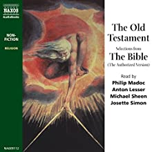 The Old Testament (Unabridged Selections) Audiobook by  Naxos AudioBooks Narrated by Philip Madoc, Anton Lesser