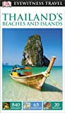 DK Eyewitness Travel Guide: Thailand's Beaches & Islands (Eyewitness Travel Guides)
