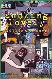Smoking Lovely