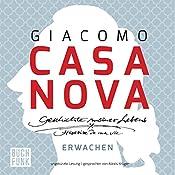 Erwachen (Geschichte meines Lebens 1) | Giacomo Casanova