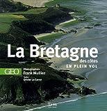 echange, troc Olivier Le Carrer, Frank Mulliez - La Bretagne des côtes en plein vol