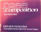 img - for Free Composition (Der freie Satz); Volume III of New Musical Theories and Fantasies; Supplement: Musical Examples book / textbook / text book