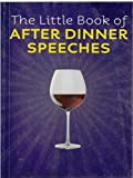 The Little Book of After Dinner Speeches