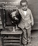 img - for A True Likeness: The Black South of Richard Samuel Roberts, 1920-1936 book / textbook / text book