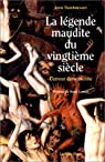 La Légende maudite du vingtième siècle : L'Erreur darwinienne par Dambricourt-Malassé