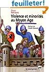 Violence et minorit�s au Moyen Age